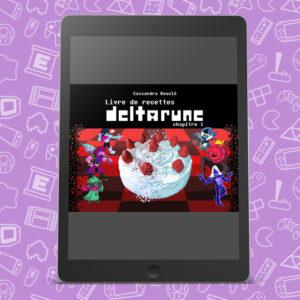 Gâteau, cookie, recette, cuisine, livre, book, pâtisserie, deltarune, ebook
