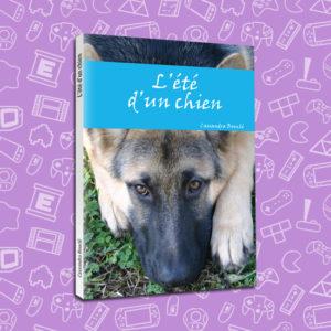 roman, light novel, web novel, livre, book, chien, chat, temoignage, abandon, fourriere, vacance, été, berger-allemand