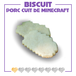 Biscuit, patisserie, gâteau, minecraft, porc, recipe, nourriture, food, creeper, nether, cuisine, cookie