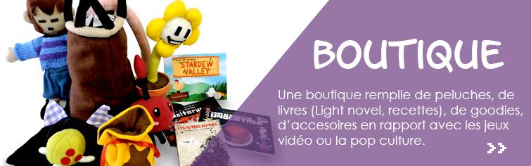 boutique, peluche, livre, roman, light novel, recette, sac, fashion, jeux vidéo, pop culture